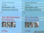 Pfisterer, Ulrich - Klassiker der kunstgeschichte Deel 1: Von Winckelmann bis Warburg. Deel 2: Von Panofsky bis Greenberg