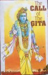 - The call of the Gita; a Vedanta Kesari presentation