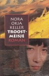 Keller, Nora Okja - Troostmeisje
