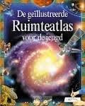 Burnham, Robert - De geïllustreerde ruimteatlas voor de jeugd.