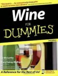 Auteur: Ed McCarthy &Mary Ewing-Mulligan - Wine for Dummies