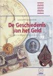LINGEN, J. & GANS, A.H. & POT, J.L. & BEEK, E.J.A. van & GROLLE, J.J. & SCHRALOO, M. & KONING, J. & GROENENDIJK, H.A. & WIEL, H.J. van der - Handboek Numismatiek: De Geschiedenis van het Geld - verzamelen van munten, penningen en bankbiljetten (Het boek van de Teleac-serie)