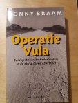 Braam - Operatie Vula. Zuidafrikanen en Nederlanders in hun strijd tegen apartheid