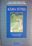 Vatsyayana / Vertaling uit Sanskrit door Alain Daniélou - Kama Sutra / Eerste onverkorte editie van het klassieke Indische leerboek der liefde Kama Sutra