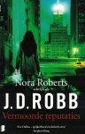 Robb, J.D. (Nora Roberts) - Vermoorde reputaties