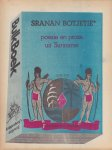 - Sranan botjetie, Poëzie en proza uit Suriname