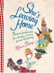 Trápaga, Monica, inAksie - She's leaving Home / favoriete familierecepten voor dochters die uitvliegen