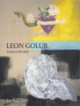 Bird, Jon - Leon Golub. Echoes of the Real