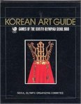 Yegyong Sanopsa et al. - Korean Art Guide: Games of the XXIVTH Olympiad Seoul 1988