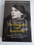 Crippa, Luca, Onnis, Maurizio - De fotograaf van Auschwitz. Het verhaal van de man die gedwongen werd de oorlogsmisdaden van de Nazi's vast te leggen