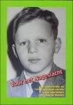 Moonen, Willem - Voor het nageslacht : de avontuurlijke- en humorvolle jeugd van een naoorlogse jongen van 't Stad