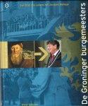 Beno Hofman - De Groninger burgemeesters. Van Elter tho Lellens
