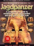 Hensley, Jim.  Stansell, Patrick. (Ed.) - The Modeler's Guide to Jagdpanzer. A comprehensive guide to modeling German self-propelled anti-tank guns in 1/35th scale. Part 1: Closed top vehicles.