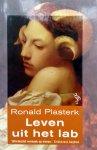 Plasterk, Ronald - Leven uit het lab