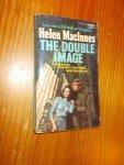 MACINNES, HELEN, - The double image.