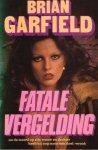 Briam Garfield - Fatale vergelding