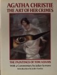 Christie, Agatha - Tom Adams - Fowles, John - Agatha Christie. The art of her crimes. The paintings of Tom Adams