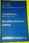 Colardyn P. - De Backer G. - Heyndrickx G.R. - Van Durme J.P. - Pannier R. - De acute coronaire aanval