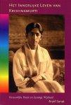 Sanat, Aryel ; vertaling [uit het Engels] Louis Geertman en Ali Ritsema - Het innerlijke leven van Krishnamurti : persoonlijke passie en eeuwige wijsheid