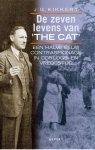 J.G. Kikkert, P. Brijnen van Houten - De zeven levens van The Cat een halve eeuw contraspionage in oorlogs- en vredestijd
