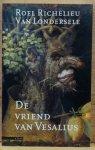 Londersele, R.R. van - De vriend van Vesalius / druk 1