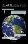 George Friedman - De wereld in 2100 voorspellingen voor de komende 100 jaar