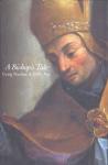 Harline, Craig & Put, Eddy - A BISHOP'S TALE - Mathias Hovius Among His Flock in Seventeenth-Century Flanders