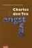Tex, Charles den - Angstval