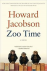 Jacobson, Howard - Zoo time