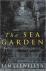 The sea garden  -  A garden...