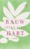 Riem, Ineke - Rauw hart