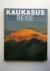 Riethof, Werner - Kaukasus Reise