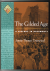 The Gilded Age / A History ...