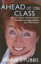 AHEAD OF THE CLASS - How an...
