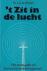 Winkel, Dr. J.D. te - 'T ZIT IN DE LUCHT - Het evangelie en het moderne levensgevoel