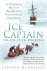 Ice Captain / The Life of J...