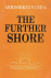 The further shore; three es...