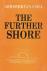 The further shore / three e...