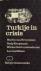 Turkije in crisis. Een soci...