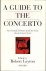A GUIDE TO THE CONCERTO - A...