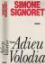 Signoret, Simone - ADIEU VOLODIA