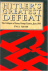 Hitler's Greatest Defeat. T...
