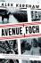 Avenue Foch - een verhaal o...