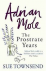 ADRIAN MOLE - THE PROSTRATE...