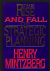 Mintzberg, Henry - The Rise and Fall of Strategic Planning / Reconceiving Roles for Planning, Plans, Planners