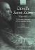 Camille Saint-Saens 1835-19...