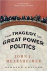 THE TRAGEDY OF GREAT POWER ...